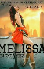 ×MELISSA× •AnthonyTrujillo•  by BigxGamez