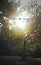 Amor pagano by lizzy396