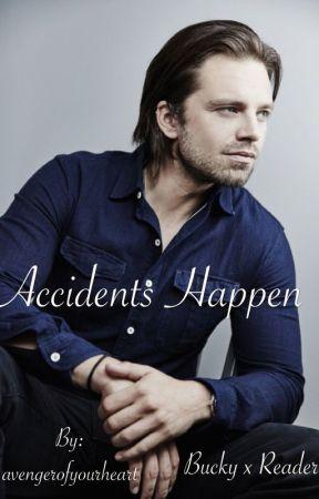 Accidents Happen by avengerofyourheart