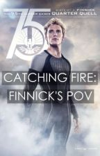 Catching Fire: Finnick's POV by maddyevans