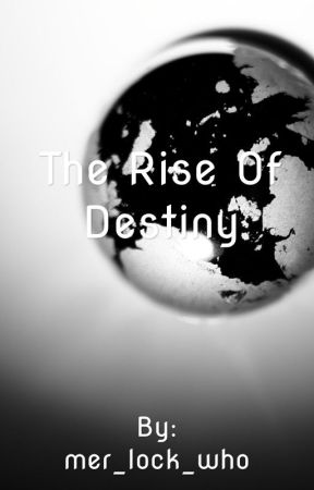 The rise of destiny: book one in the solar series by mer_lock_who