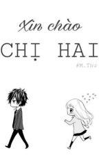 (8 Chòm Sao)Xin chào CHỊ HAI by -__Luz__-