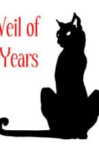 Veil of Years by Kataholic95
