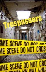 Trespassers by Lyralover2354