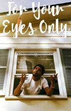 For Your Eyes Only | j.cole  by allmyhoespretty