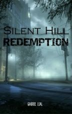 Silent Hill: Redemption by SoMaisUmCara