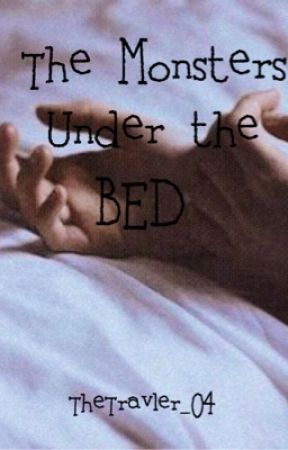The Monsters Under The Bed by TheTravler_04