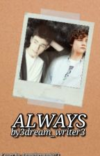 Always | Protector 3.3 by 3dream_writer3