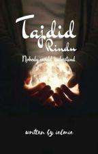 Tajdid Rindu✔ by almiein