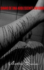 Diario de una adolescente enferma. by valenferreira31
