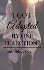 I got Adopted by One Direction? [SEQUEL] by abbbbbyyyyy__