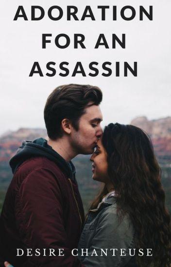Adoration For an Assassin