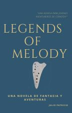 LEGENDS OF MELODY by BenRett