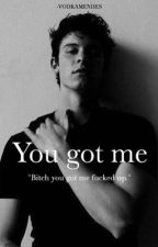 You got me; Shawn Mendes by -shawnsnudes