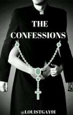 The Confessions || L.S. by Louistgay91