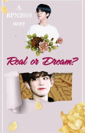 Real or Dream? →  ChanBaek by RPN2010