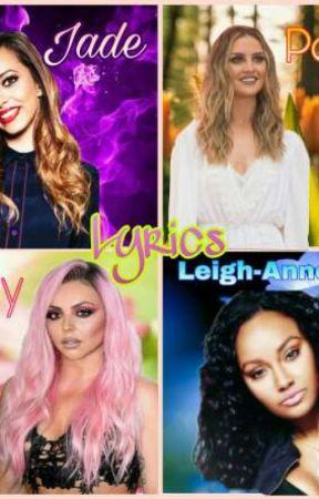 Little Mix's Song Lyrics by PrincessNerdy25