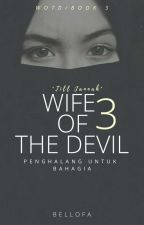 [BOOK3]Wife Of The Devil {Jasmine×Dylan} by nanaobell