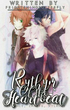 Rythmn Of The Heartbeat (Garrance, Zanvis, And Vlyante) by FrighteningButterfly