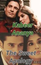 Kabeer-Ananya  -  The Sweet Apology (OS)  by RAINALRL