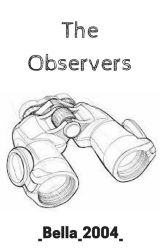 The Observers by _bella_2004_