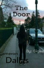 The Door »Cameron Dallas f.f.«(magyar) by Gigikee