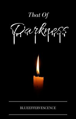 That of Darkness