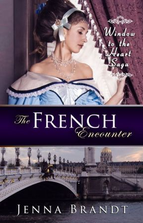 The French Encounter by JennaBrandtAuthor