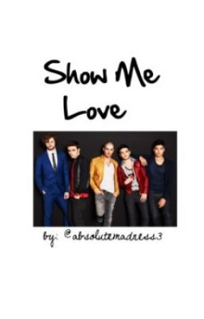 Show Me Love (The Wanted) by absolutemadness3
