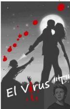 """El Virus """"T"""" (Niall Horan) by Cate319"""