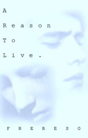Average Teen: A Reason to Live by Frereso