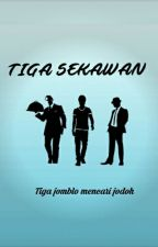 TIGA SEKAWAN by dillass