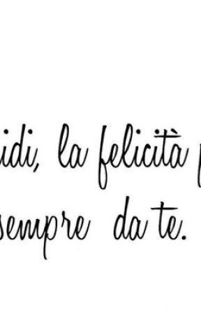 LA FELICITÀ. by DeboraMalvito