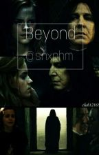 Beyond || Snape x Hermine  by snxphm