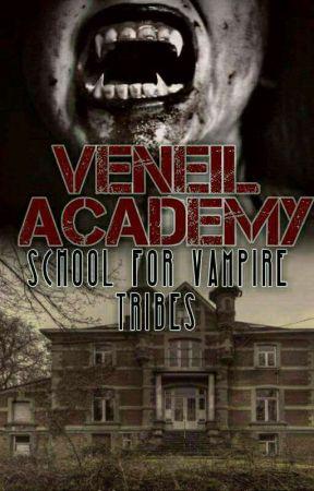Veneil Academy: School of Vampire's by kyan_Ogbac