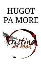Hugot Pa More! by Cristina_deLeon