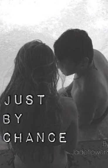 Just a Chance . (A Jc Caylen Fan Fiction)