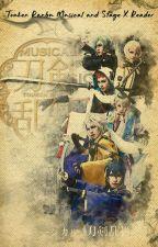 Touken Ranbu Musical & Stage Play X Reader by Riren18