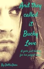 And they called it Bucky Love by DottieDora