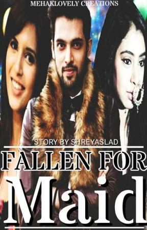manan : fallen for maid by ShreyasLad