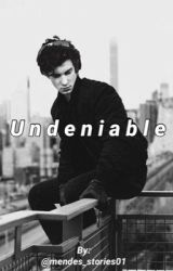 Undeniable/ Shawn Mendes  by mendes_stories01