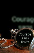 Courage sans limite by jennifer21desjardins