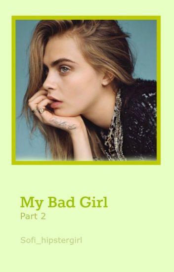 My bad girl 2