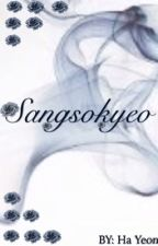 SANGSOKYEO | Ongoing by PhSpartanMuserr