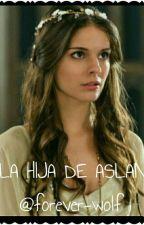LA HIJA DE ASLAN  by forever-wolf