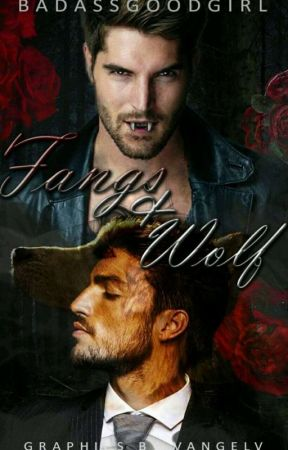 Fangs And Wolf [Boy X Boy]  by BadassGoodGirl