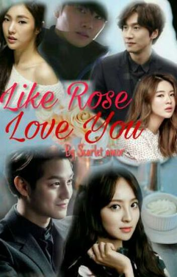Like Rose Love You (Hiatus)