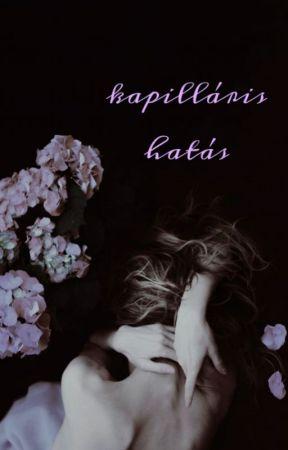 kapilláris hatás || regény by obscurritae