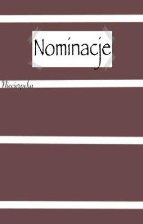 Nominacje    Pewnie opóźnione  by Niecierpeka