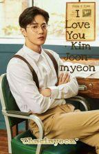 I Love You • Kim Joon-myeon √ by Chaciayeon